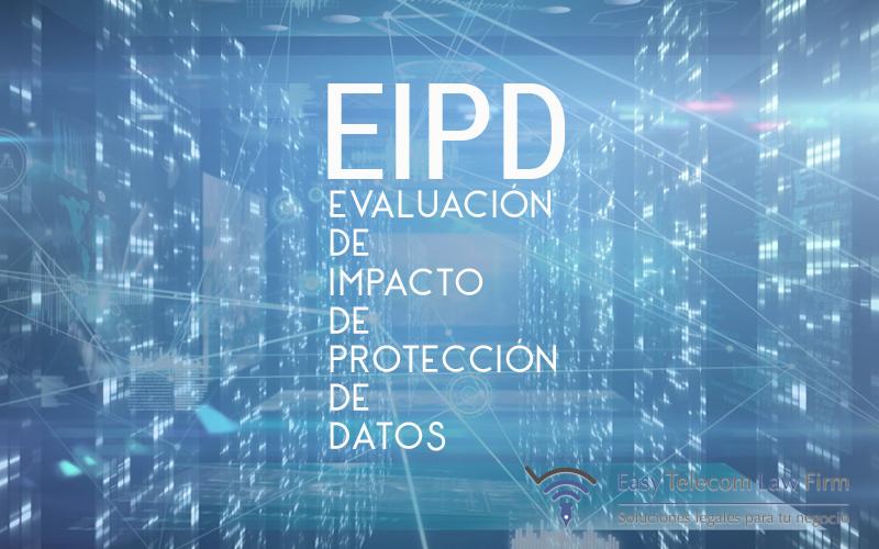 EIPD evaluación de impacto de protección de datos