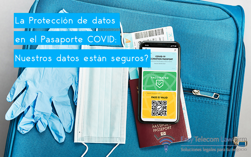 Protección de Datos Pasaporte COVID